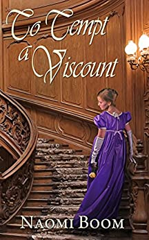 To Tempt a Viscount (Entangled Nobility Book 1) by [Naomi Boom]