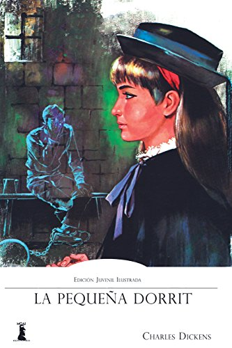 La Pequeña Dorrit: Edición Juvenil Ilustrada
