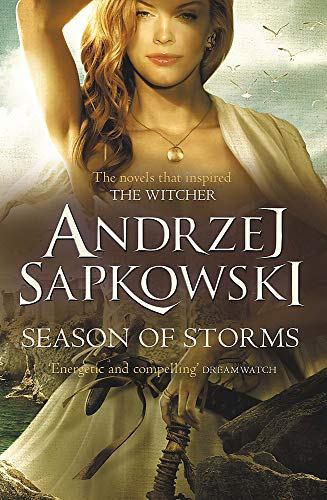Season of Storms: A Novel of the Witcher – Now a major Netflix show