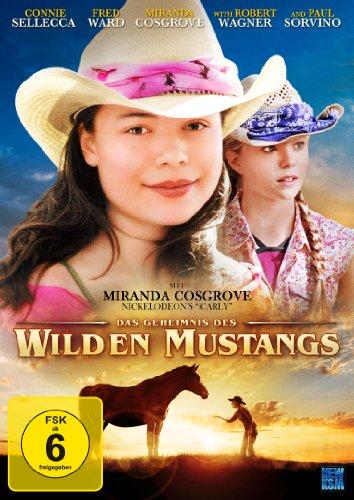 Das Geheimnis des wilden Mustangs