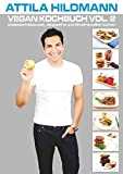 Vegan Kochbuch Vol. 2: cholesterinbewusst, laktosefrei und klimafreundlich kochen