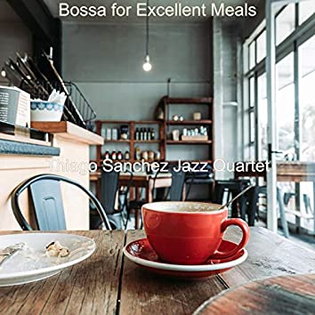 Bossa for Excellent Meals