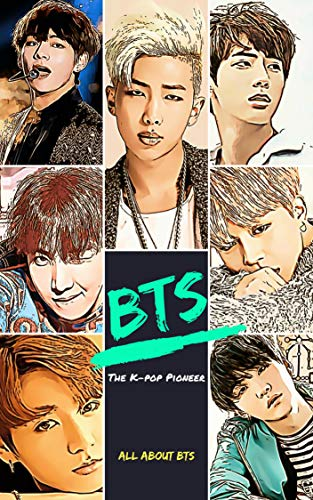 Bts The K Pop Pioneer Kpop Idol A To Z Kindle Edition By Jung