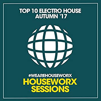 Top 10 Electro House (Autumn '17)