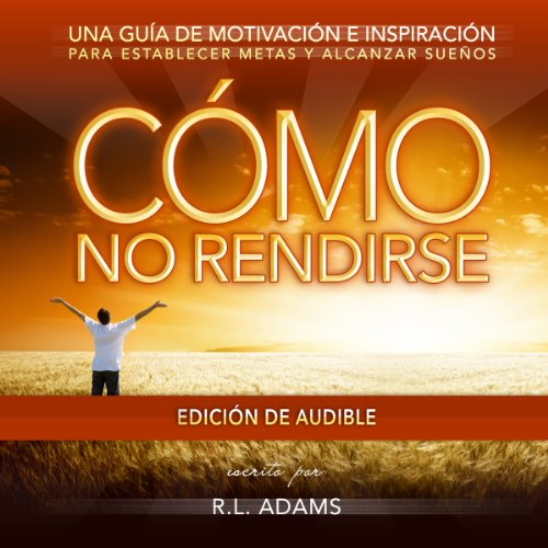 Cómo No Rendirse audiobook cover art