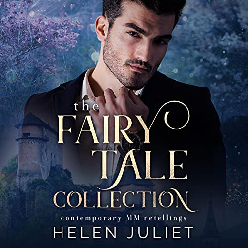 The Fairy Tale Collection Audiobook By Helen Juliet cover art