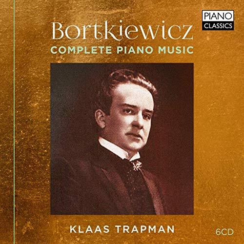 Bortkiewicz:Complete Piano Music