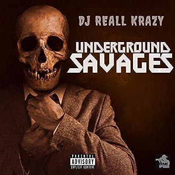 Underground Savages
