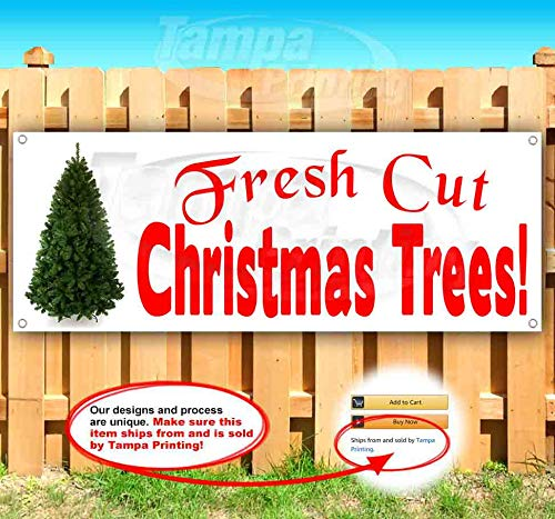 Fresh Cut Xmas Trees 13 oz Banner | Non-Fabric | Heavy-Duty Vinyl Single-Sided with Metal Grommets