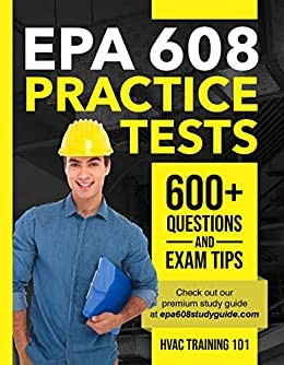 EPA 608 Practice tests: 600+ Questions & Exam Tips by [HVAC  Training 101]