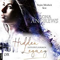 Hidden Legacy - Saphirflammen Hörbuch