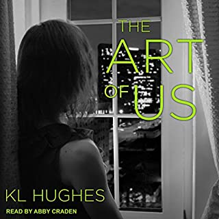 The Art of Us                   Written by:                                                                                                                                 KL Hughes                               Narrated by:                                                                                                                                 Abby Craden                      Length: 9 hrs and 3 mins     2 ratings     Overall 5.0