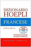 Dizionario di francese. Francese-italiano, italiano-francese. Ediz. compatta...