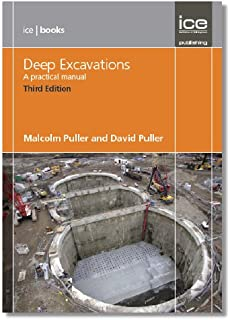 Deep Excavations Third edition: A Practical Manual