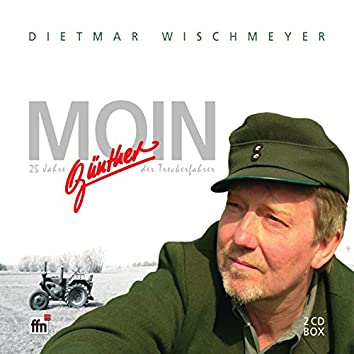 Moin - 25 Jahre Günther, der Treckerfahrer