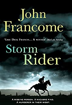 Storm Rider: A ghostly racing thriller and mystery by [John Francome]