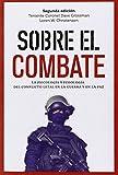 Sobre el combate: La psicología y fisiología del conflicto letal en la guerra (GENERAL)