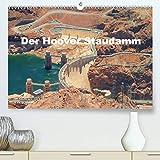 Der Hoover Staudamm (Premium, hochwertiger DIN A2 Wandkalender 2021, Kunstdruck in Hochglanz): Bildern der Staumauer in Nevada (Monatskalender, 14 Seiten )