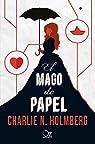 El mago de papel par Holmberg