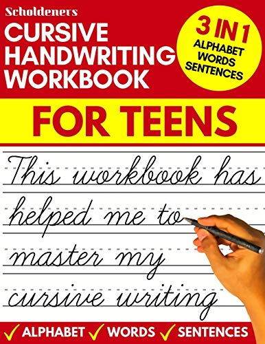 Compare Textbook Prices for Cursive handwriting workbook for teens: cursive writing practice workbook for teens, tweens and young adults beginners cursive workbooks / cursive teens books  ISBN 9781913357498 by Scholdeners