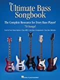 The Ultimate Bass Songbook: The Complete Resource for Every Bass Player! (GUITARE BASSE) (English Edition)