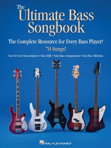 The Ultimate Bass Songbook: The Complete Resource for Every Bass ...
