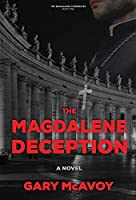 The Magdalene Deception (The Magdalene Chronicles)