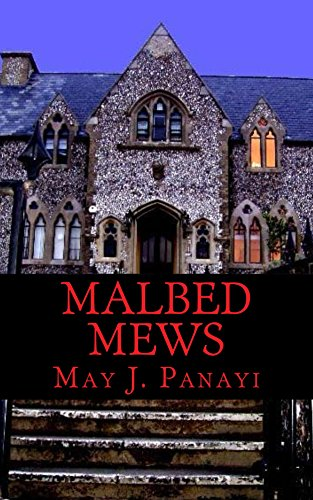 Book: Malbed Mews by May J. Panayi