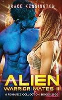 Alien Warrior Mates III Complete Collection