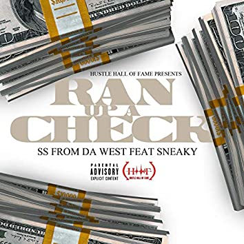 Ran Up a Check (feat. Sneaky)