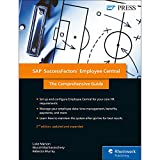 SAP SuccessFactors Employee Central: The Comprehensive Guide (SAP PRESS: englisch)