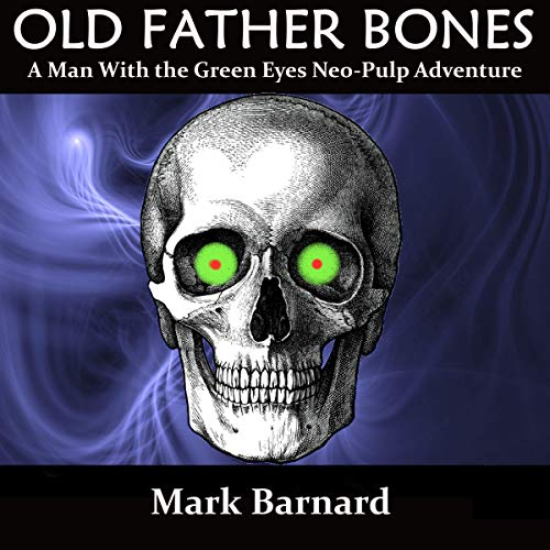 Old Father Bones audiobook cover art