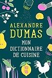 Mon dictionnaire de cuisine - Édition collector