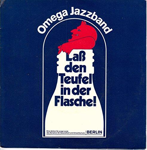 Omega Jazzband / Kosanke / Laß Den Teufel In Der Flasche / Ich Brauche Dich / 1976 / Bildhülle mit Original Gewinner Anschreiben Der Berliner Senatsverwaltung / Sound Star Ton / 010 176 / 010176 / Deutsche Pressung / 7 Zoll Vinyl Single Schallplatte /