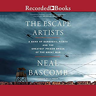 The Escape Artists     A Band of Daredevil Pilots and the Greatest Prison Break of the Great War              By:                                                                                                                                 Neal Bascomb                               Narrated by:                                                                                                                                 L. J. Ganser                      Length: 9 hrs and 57 mins     42 ratings     Overall 4.4