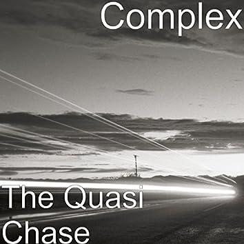 The Quasi Chase