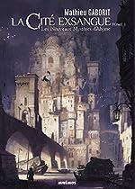 La cité exsangue - Les nouveaux mystères d'Abyme de Mathieu Gaborit