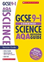 Combined Sciences Revision Guide for AQA (GCSE Grades 9-1)