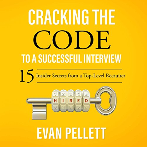 Cracking the Code to a Successful Interview     15 Insider Secrets from a Top-Level Recruiter              De :                                                                                                                                 Evan Pellett                               Lu par :                                                                                                                                 George Newbern                      Durée : 2 h et 16 min     Pas de notations     Global 0,0