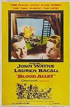 Blood Alley Movie Poster (27 x 40 Inches - 69cm x 102cm) (1955) Style B -(John Wayne)(Lauren Bacall)(Paul Fix)(Joy Kim)(Berry Kroeger)(Mike Mazurki)