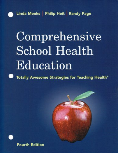 Download Comprehensive School Health Education: Totally Awesome Strategies for Teaching Health 007284406X