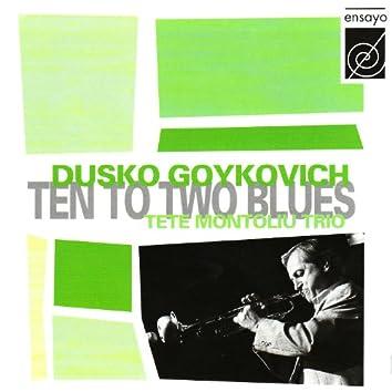 Ten To Two Blues