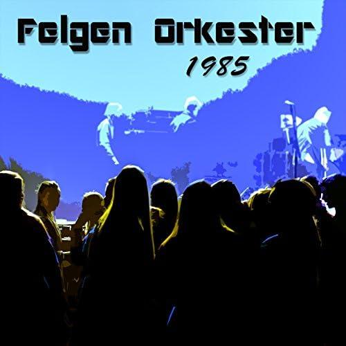 Felgen Orkester