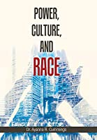 Power, Culture, and Race