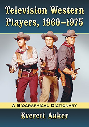 Television Western Players, 1960-1975: A Biographical Dictionary (English Edition)の詳細を見る