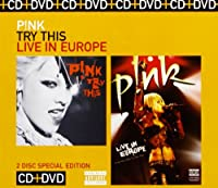 Try This/Pink: Live in Europe