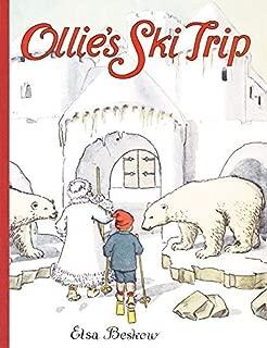 Ollie's Ski TripOLLIE'S SKI TRIP by Beskow, Elsa (Author) on Sep-01-2008 Hardcover
