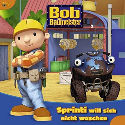 Bob der Baumeister Geschichtenbuch, Bd. 5: Sprinti will sich nicht waschen