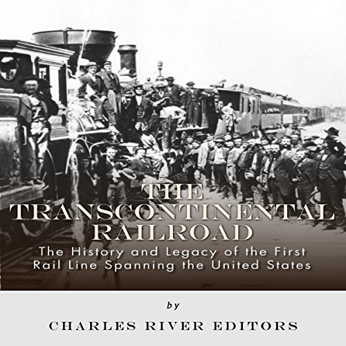The Transcontinental Railroad audiobook cover art