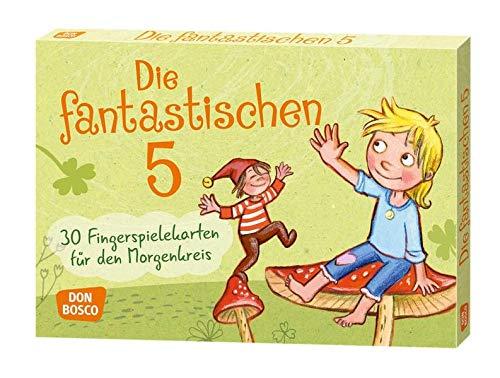 Die fantastischen Fünf - 30 traditionelle Fingerspiele mit Bewegungsanregungen und Ausgestaltungen - DIN A5-Karten für den Morgenkreis: 30 ... Ideen für Kindergruppenauf DIN A5-Karten)